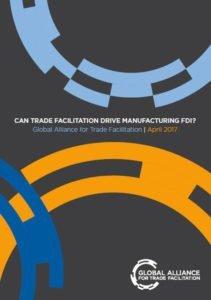 Can trade facilitation drive manufacturing FDI?