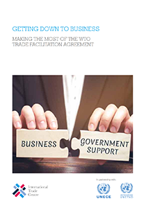 Getting Down to Business: Making the most of the WTO Trade Facilitation Agreement